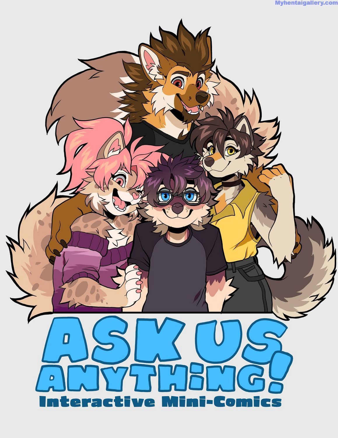 Ask Us Anything!